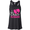 I Love My Crazy Husband!!! - Gifts4family
