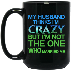 Am I Crazy?? MUGS - Gifts4family