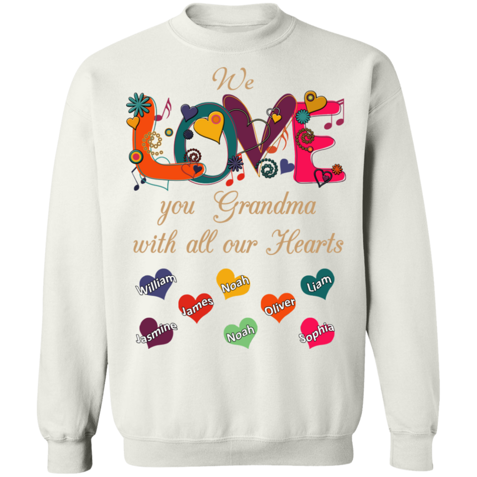 We Love You Grandma Personalized T-shirts Hoodie Sweatshirts