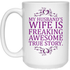 Wife is Freaking Awesome!!! MUGS - Gifts4family