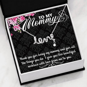 Thank you for being my Mommy - Scripted Love Necklace