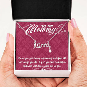 Thank you for Being My Mommy - Love Scripted Necklace