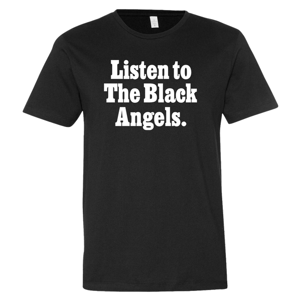 Limited Edition Listen To The Black Angels T-Shirt