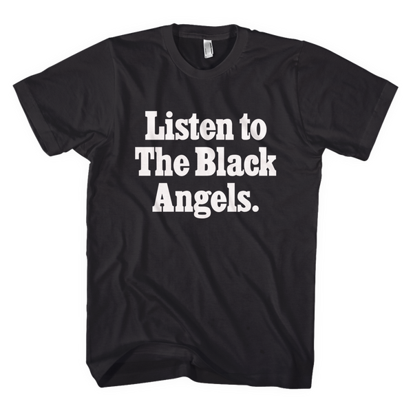 Listen to The Black Angels T-Shirt
