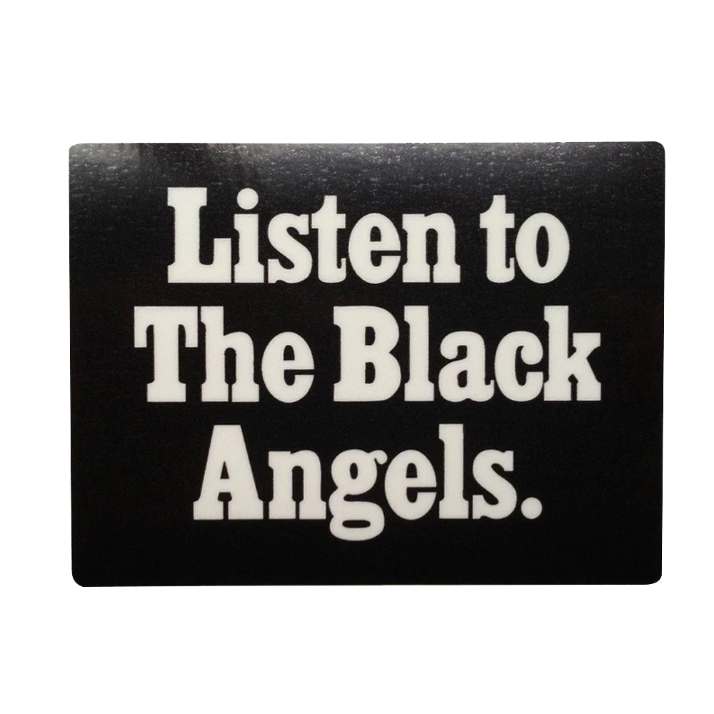 The Black Angels - Listen to The Black Angels Sticker