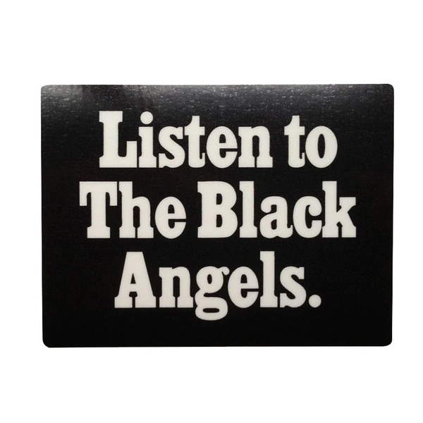 Listen to The Black Angels Sticker