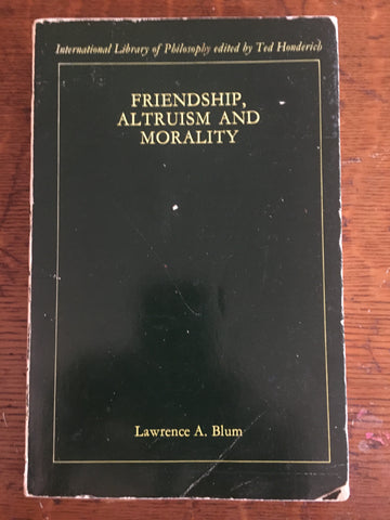 Friendship, Altruism, and Morality
