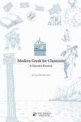 Modern Greek for Classicists. A Graded Reader