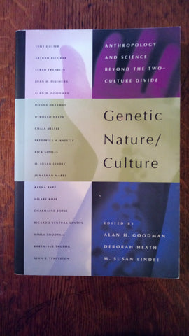 Genetic Nature/Culture: Anthropology and Science Beyond the Two-Culture Divide