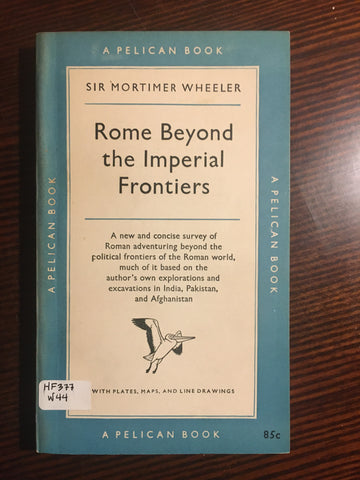 Rome Beyond the Imperial Frontiers