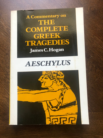 A Commentary on the Complete Greek Tragedies: Aeschylus
