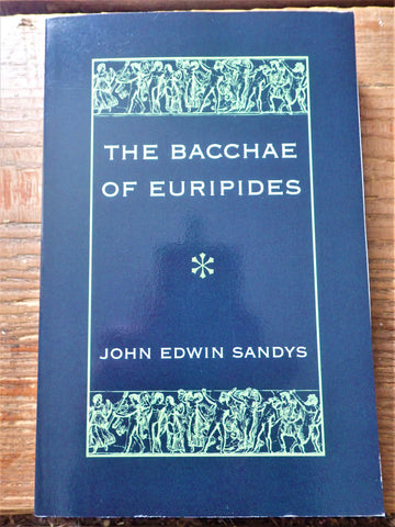 The Bacchae of Euripides [Sandys]