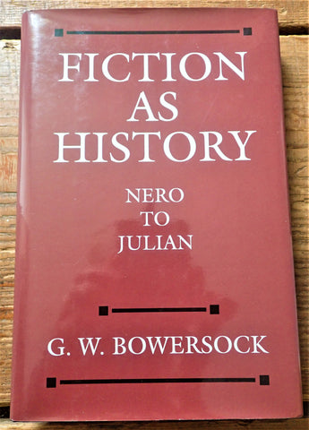 Fiction As History: Nero to Julian