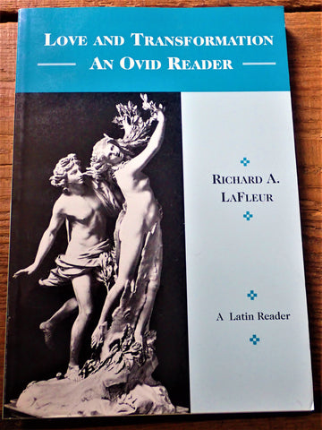 Copy of Love and Transformation An Ovid Reader