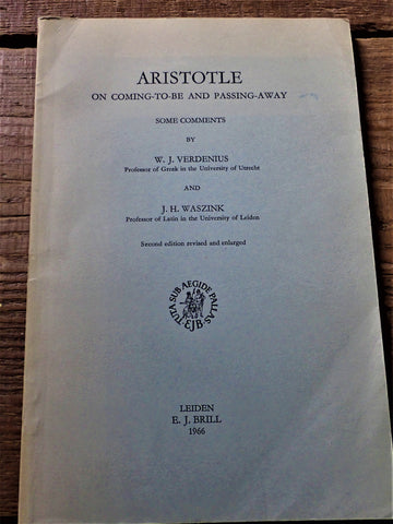 Aristotle On Coming-To-Be And Passing-Away Some Comments