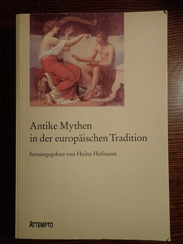 Antike Mythen in der Europaeischen Tradition