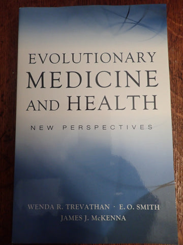 Evolutionary Medicine and Health: New Perspectives