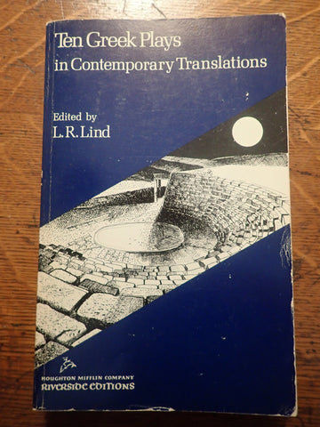 Ten Greek Plays in Contemporary Translations