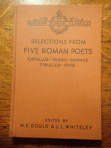 Selections from Five Roman Poets: Catullus, Vergil, Horace, Tibullus, Ovid