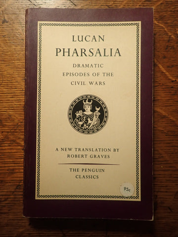 Lucan: Pharsalia [Graves]