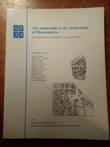 The Inalienable in the Archaeology of Mesoamerica