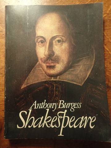 Shakespeare [Anthony Burgess]