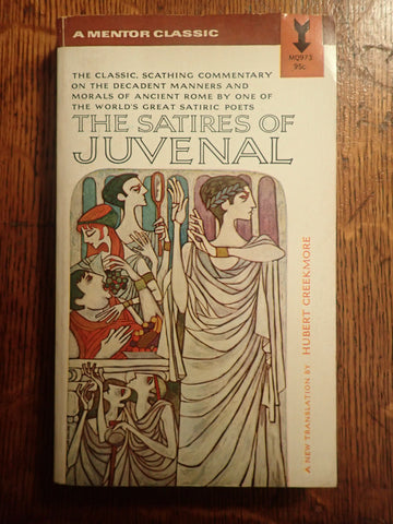 The Satires of Juvenal [Creekmore]