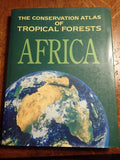 The Conservation Atlas of Tropical Forests: Africa