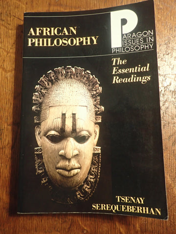 African Philosophy: The Essential Readings