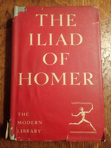 The Iliad of Homer [Lang/Leaf/Myers; Modern Library]