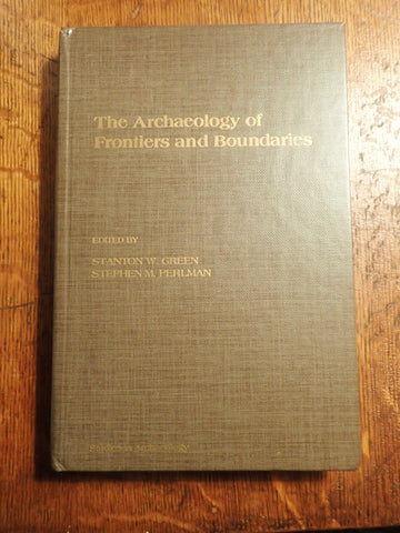 The Archaeology of Frontiers and Boundaries