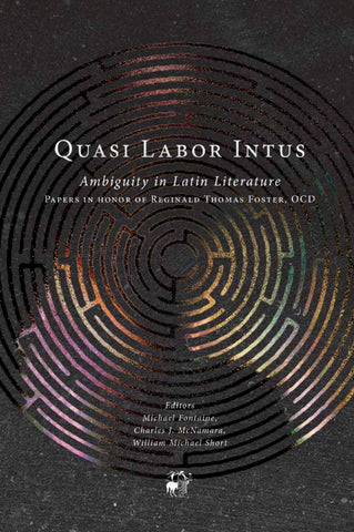 Quasi Labor Intus: Ambiguity in Latin Literature