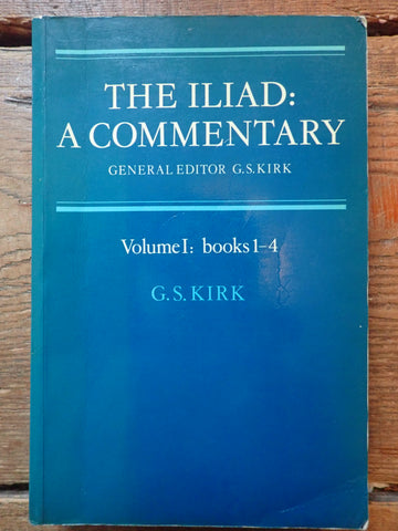 The Iliad: A Commentary