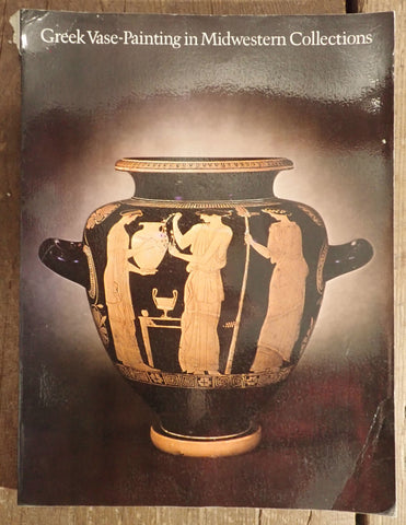 Greek Vase Painting in Midwestern Collections