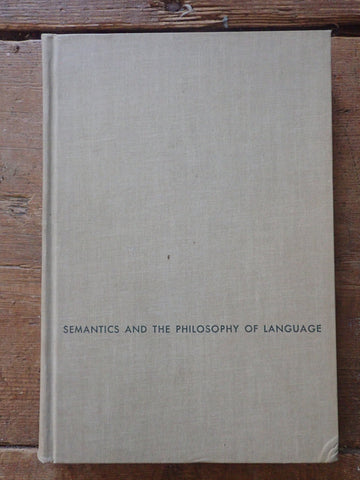 Semantics and the Philosophy of Language