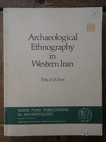 Archaeological Ethnography In Western Iran