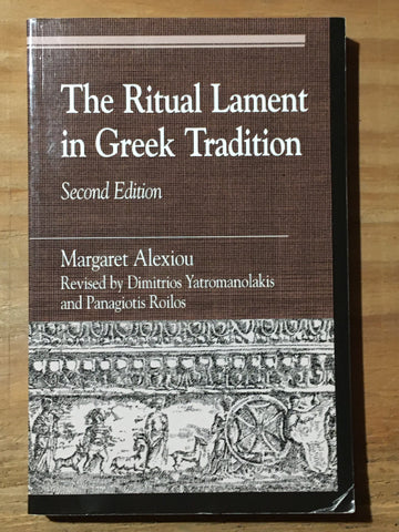 The Ritual Lament in Greek Tradition