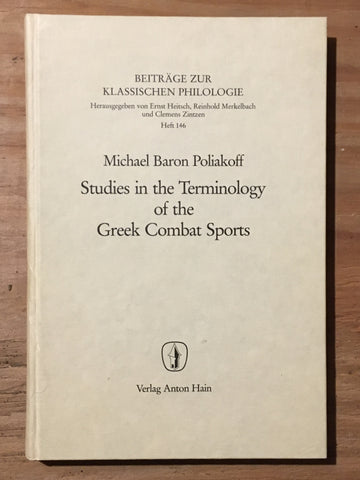 Studies in the Terminology of Greek Combat Sports