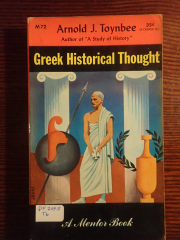 Greek Historical Thought: From Homer to the Age of Heraclius