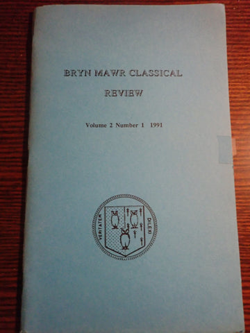 Bryn Mawr Classical Review Vol. 2 No. 1 - Feb. 1991