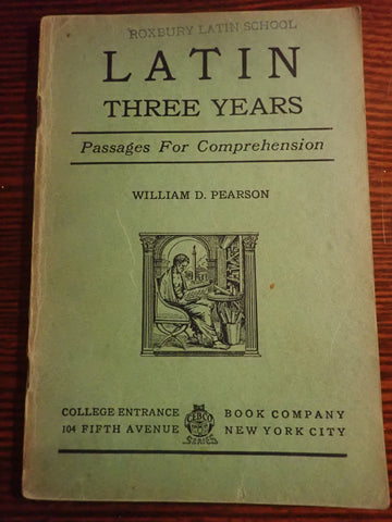 Latin Three Years: Passages For Comprehension