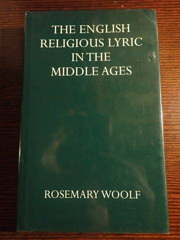The English Religious Lyric in the Middle Ages