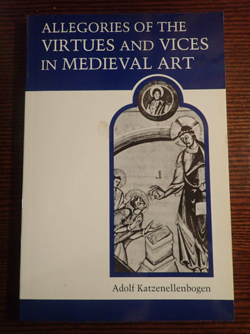 Allegories of the Virtues and Vices in Medieval Art