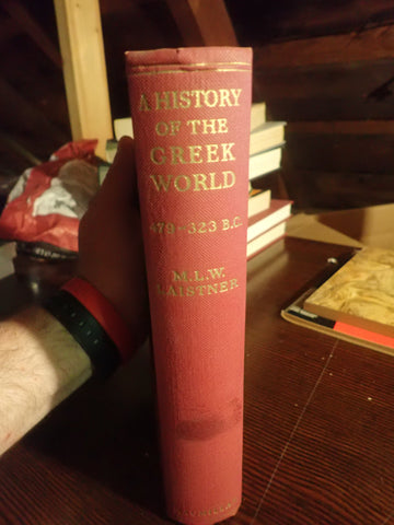 A History of the Greek World, 479-323 B.C.