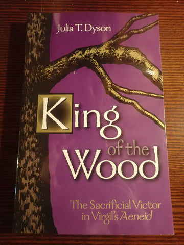 King of the Wood: The Sacrificial Victor in Virgil's Aeneid