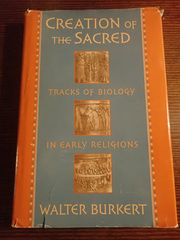 Creation of the Sacred: Tracks of Biology in Early Religion