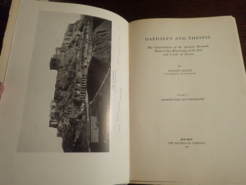 Daedalus and Thespis: The Contributions of the Ancient Dramatic Arts to our Knowledge of the Arts and Crafts of Greece. Vol. 1