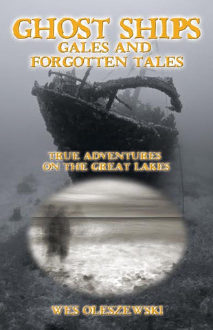 Ghost Ships; Gales and Forgotten Tales