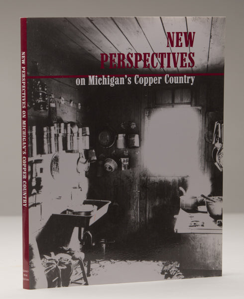 New Perspectives on Michigan's Copper Country