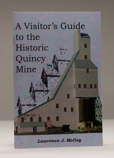 A Visitor's Guide To The Historic Quincy Mine